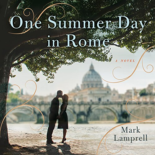 One Summer Day in Rome audiobook cover art