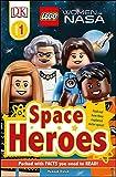 DK Readers L1: LEGO® Women of NASA: Space Heroes (DK Readers Level 1)