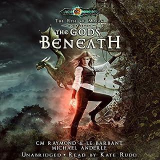 The Gods Beneath: Age of Magic - A Kurtherian Gambit Series audiobook cover art