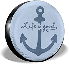 Dreamfy Life is Goof Boat Anchor Spare Tire Cover Universal for Trailer RV SUV Truck Many Vehicle Wheel Weatherproof Wheel Covers Tire Protectors 14 15 16 17 Inch