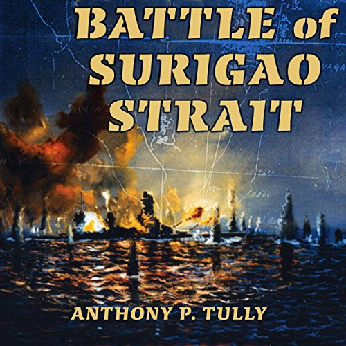 Battle of Surigao Strait audiobook cover art