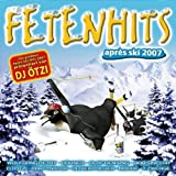 Fetenhits - Apres Ski 2007