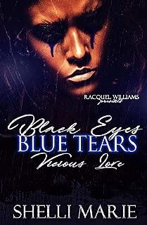 Black Eyes, Blue Tears: Vicious Love
