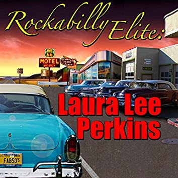 Rockabilly Elite: Laura Lee Perkins