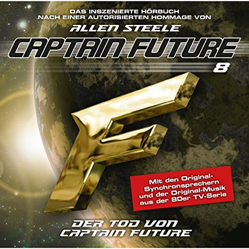 Der Tod von Captain Future (Captain Future: The Return of Captain Future 8.1) Titelbild