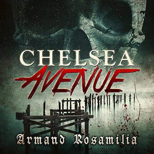Chelsea Avenue : A Supernatural Thriller audiobook cover art