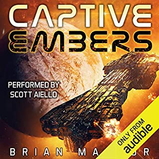 Captive Embers                   By:                                                                                                                                 Brian Mansur                               Narrated by:                                                                                                                                 Scott Aiello                      Length: 9 hrs and 38 mins     1 rating     Overall 4.0