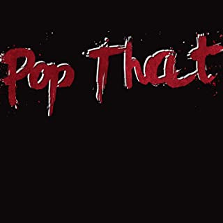Pop That (Remix) - Single (French Montana, Rick Ross, Drake & Lil Wayne Tribute) [Explicit]