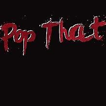 Pop That (Remix) - Single (French Montana, Rick Ross, Drake & Lil Wayne Tribute) [Explicit]
