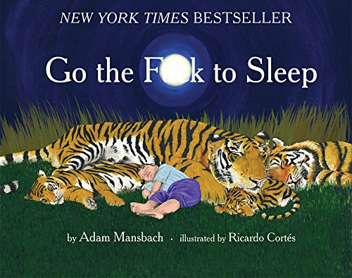 Top 10 Best go the fuck to sleep book Reviews