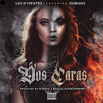 Dos Caras (feat. Dubons)