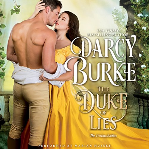 The Duke of Lies     The Untouchables, Book 9              By:                                                                                                                                 Darcy Burke                               Narrated by:                                                                                                                                 Marian Hussey                      Length: 8 hrs and 44 mins     38 ratings     Overall 4.5