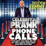 Celebrity Prank Phone Calls by Nephew Tommy (2015-05-04)