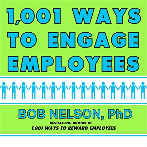Couverture de 1,001 Ways to Engage Employees