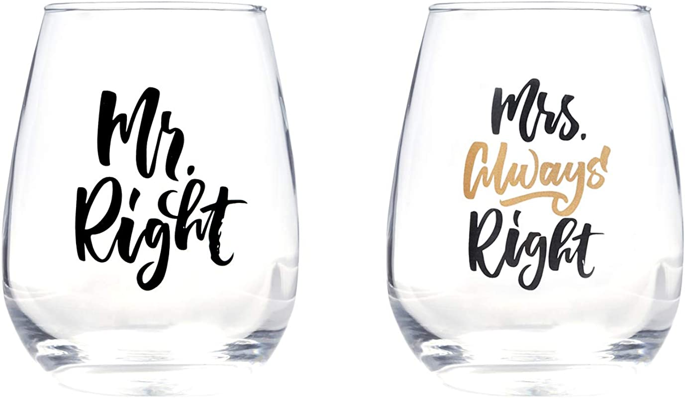 Mr Right And Mrs Always Right Wine Glass Sets Of 2 For Wedding Gifts Engagement Gifts And Anniversary Gifts