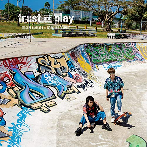 [album]trust and play – 柿原徹也×岡本信彦[FLAC + MP3]