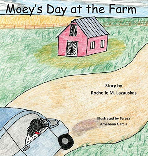 Moey's Day at the Farm