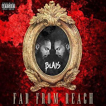 Far from Reach