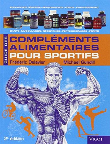 Guide des compléments alimentaires pour sportifs 2e édi