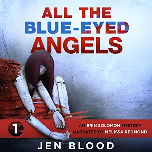 All the Blue-Eyed Angels audiobook cover art