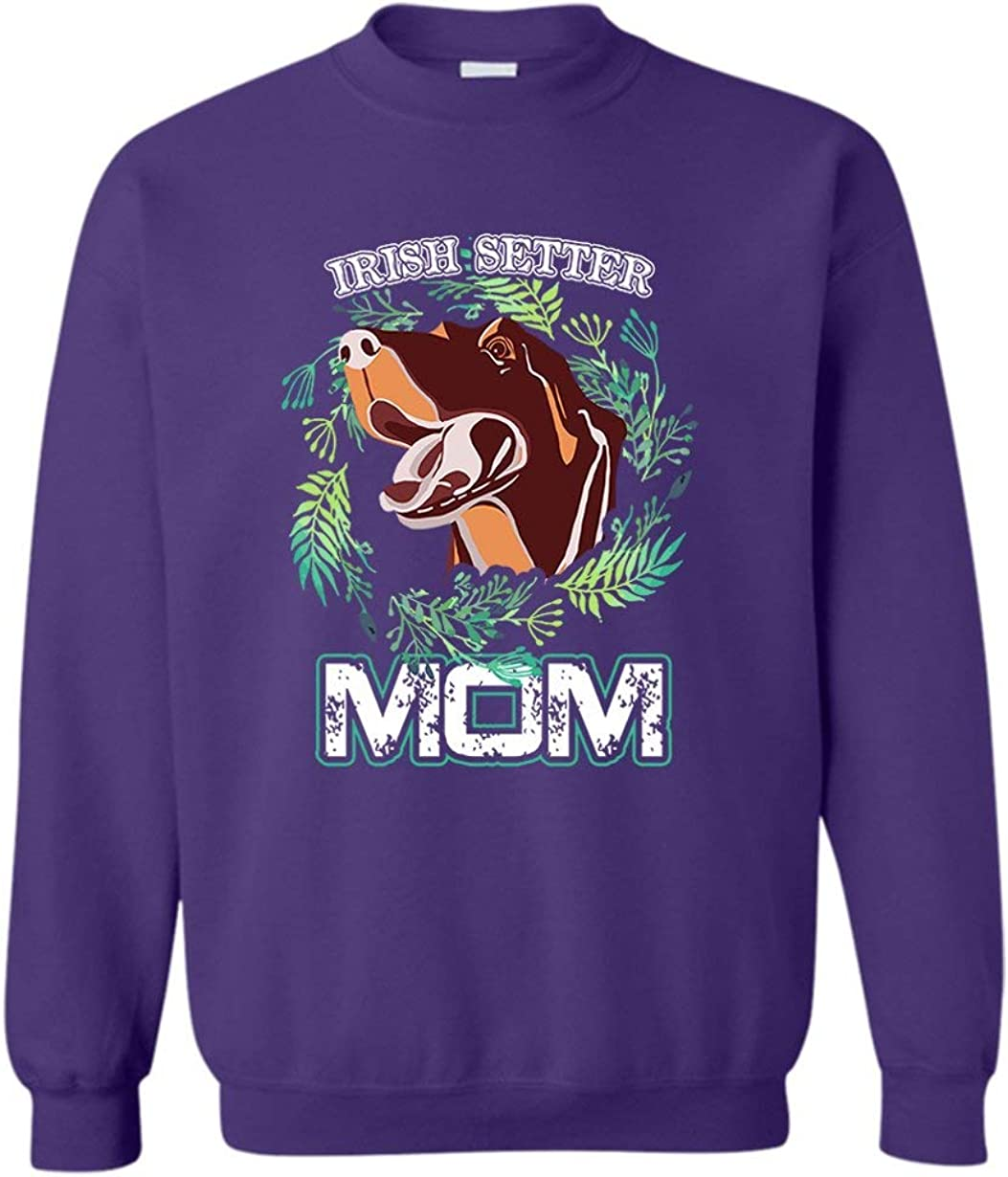Irish Setter Mom Sweatshirts Sweatshirt Crewneck Japan's Popular largest assortment Gift