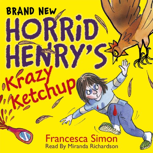 Horrid Henry's Krazy Ketchup audiobook cover art