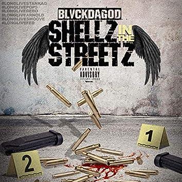 Shellz In The streetz