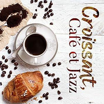 Croissant, Café et Jazz