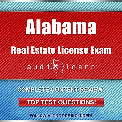 Alabama Real Estate License Exam Audio Learn - Complete Audio Review for the Real Estate License Examination in Alabama! audiobook cover art