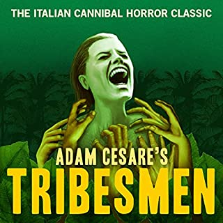 Tribesmen                   By:                                                                                                                                 Adam Cesare                               Narrated by:                                                                                                                                 Joe Hempel                      Length: 2 hrs and 58 mins     49 ratings     Overall 4.3