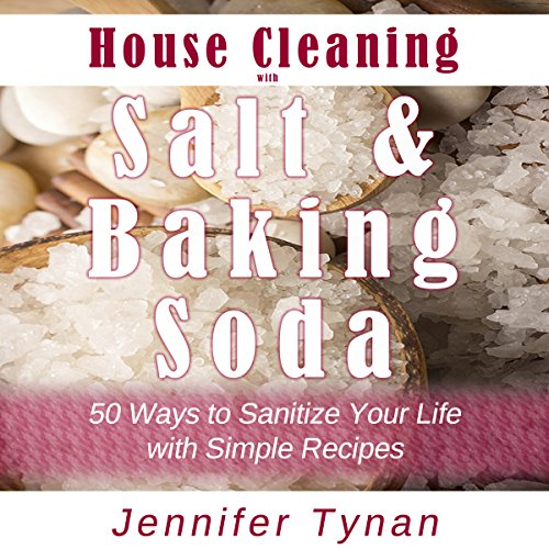House Cleaning with Salt and Baking Soda audiobook cover art