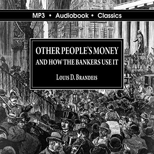 Other Peoples Money and How the Bankers Use It - MP3 CD Audiobook cover art