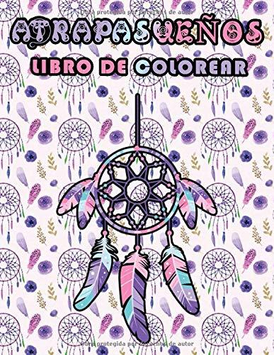 Libro de colorear atrapasueños: 50 ilustraciones profesionales de Atrapasueños para aliviar el estrés