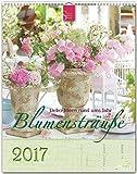 BLUMENSTRÄUSSE - Dekoideen rund ums Jahr 2017 - Original Stürtz-Kalender - Hochformat 36 x 45 cm mit Platz für Notizen