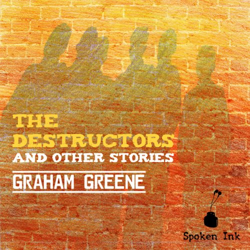 The Destructors and Other Stories audiobook cover art