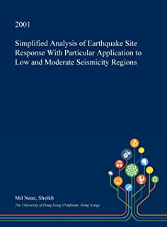 Simplified Analysis of Earthquake Site Response with Particular Application to Low and Moderate Seismicity Regions