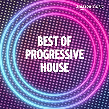 Best of Progressive House