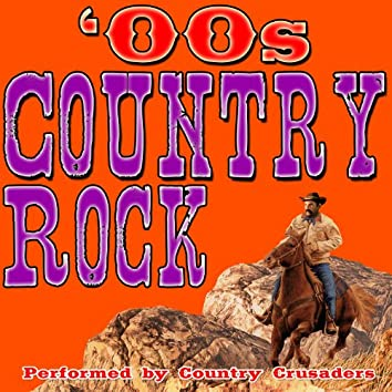 Country Rock: '00s