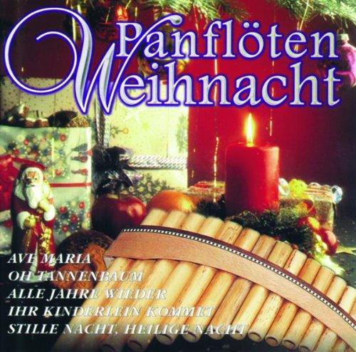 Panflöten-Weihnacht - Die schönsten Melodien zum Fest