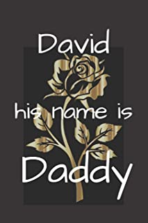 David his name is Daddy