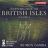 Overtures from the British Isles, Vol. 2 by BBC National Orchestra of Wales