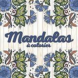 Mandalas à colorier: livre de coloriage pour adultes et enfants afin de réduire le stress et l'anxiété - format carré