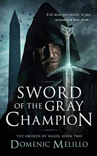 Sword of the Gray Champion (The Swords of Valor Book 2)