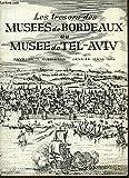 Les trésors des Musées de Bordeaux au Musée de Tel-Aviv. Pavillon H. Rubinstein