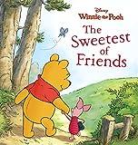 Winnie the Pooh: The Sweetest of Friends (Disney Storybook (eBook))