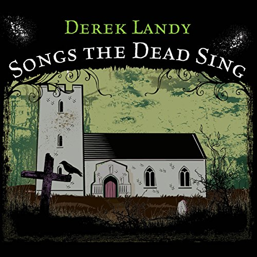 Songs the Dead Sing audiobook cover art