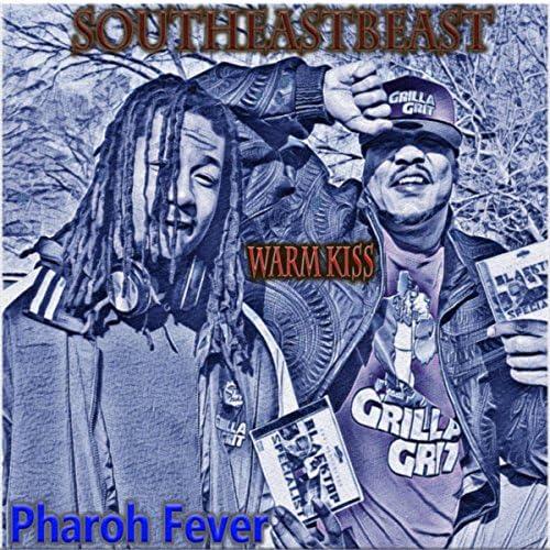 SOUTHEASTBEAST feat. Pharoh Fever