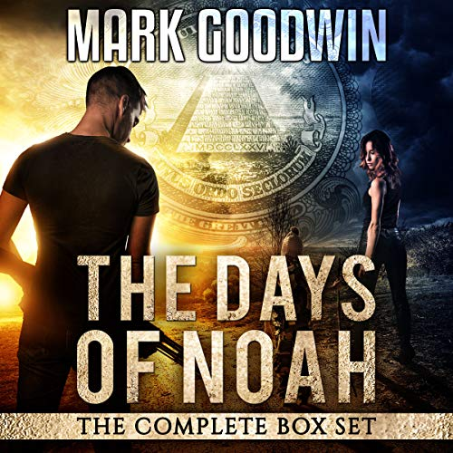 The Days of Noah: The Complete Box Set     A Novel of the End Times in America              By:                                                                                                                                 Mark Goodwin                               Narrated by:                                                                                                                                 Kevin Pierce                      Length: 24 hrs and 3 mins     489 ratings     Overall 4.5