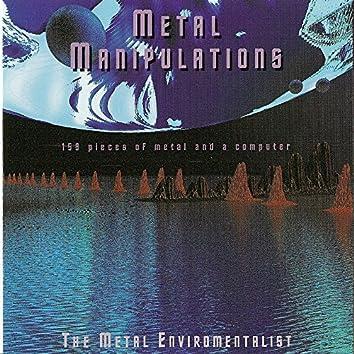 Metal Manipulations