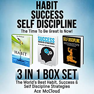 Habit, Success, Self Discipline: The Time to Be Great Is Now! cover art